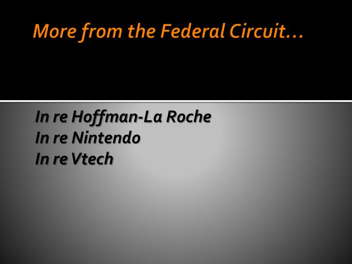 More from the Federal Circuit…