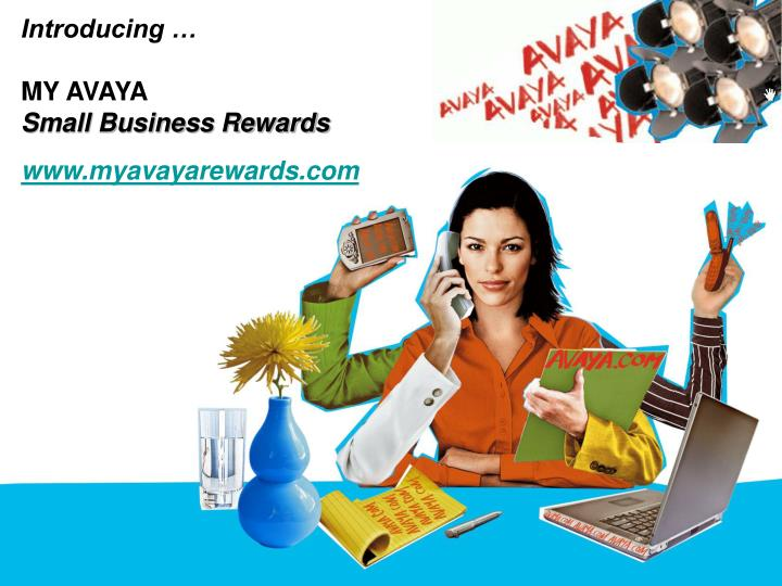 Introducing my avaya small business rewards www myavayarewards com