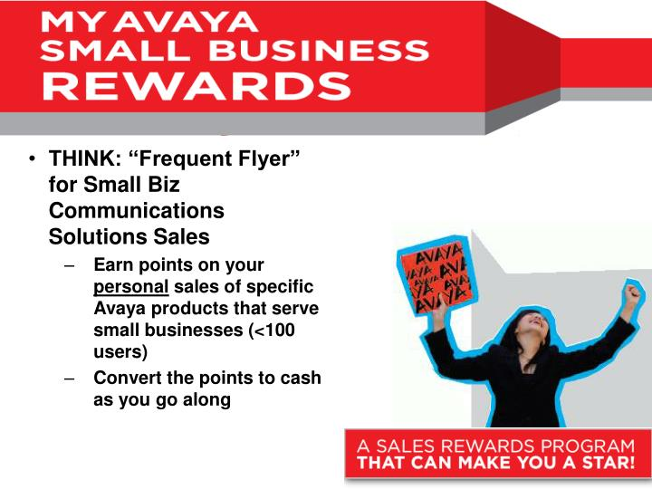 """THINK: """"Frequent Flyer"""" for Small Biz Communications Solutions Sales"""