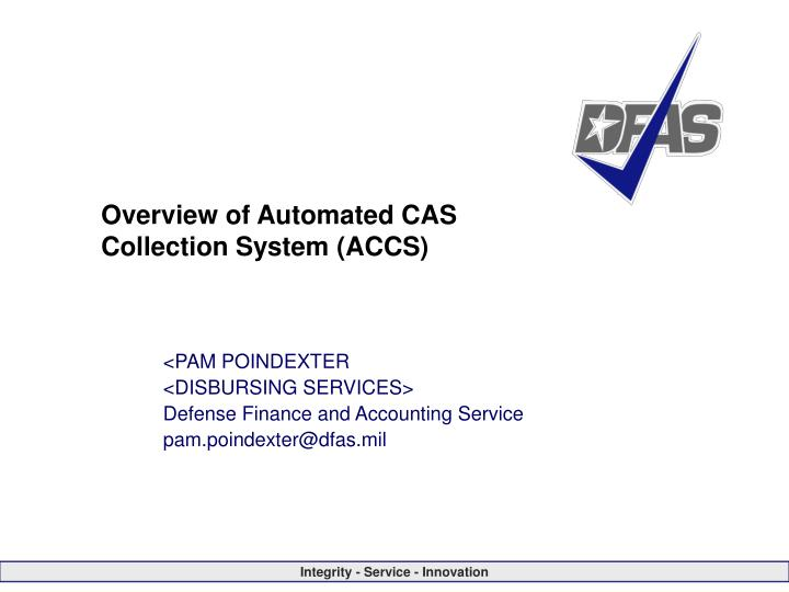 Overview of automated cas collection system accs