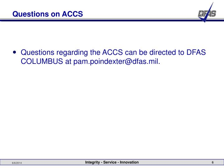 Questions on ACCS