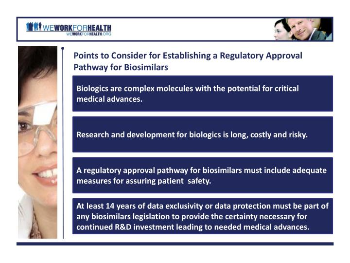 Points to Consider for Establishing a Regulatory Approval Pathway for Biosimilars
