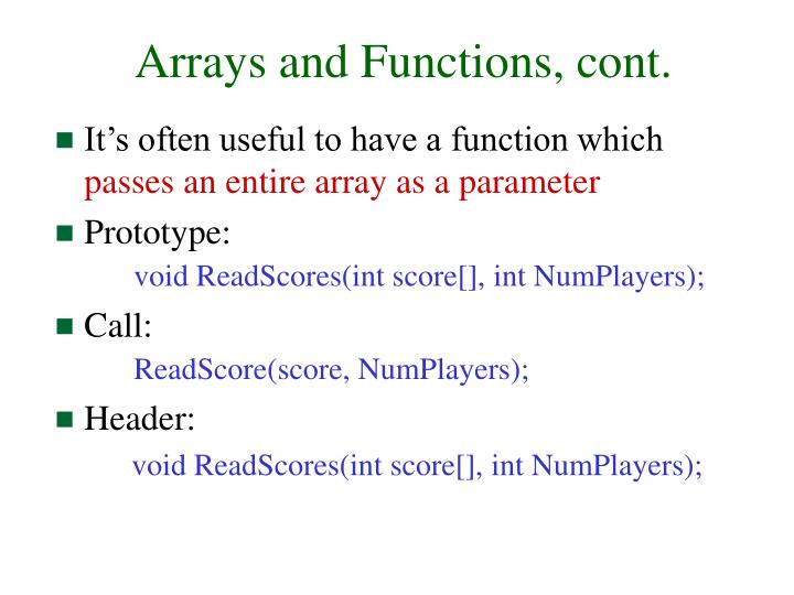 Arrays and Functions, cont.