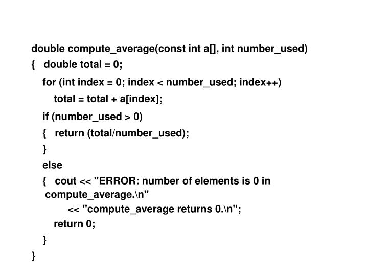 double compute_average(const int a[], int number_used)