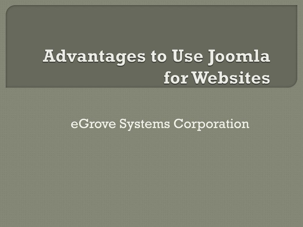 advantages to use joomla for websites l.