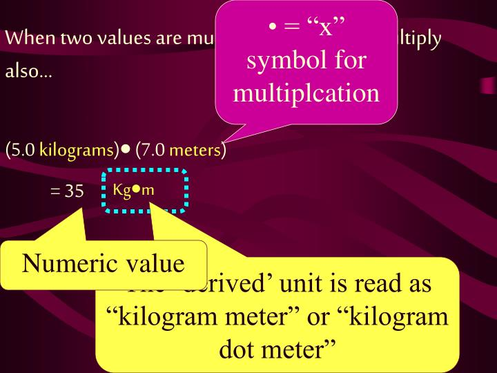 "• = ""x"" symbol for multiplcation"