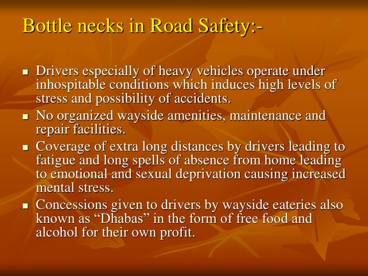 Bottle necks in Road Safety:-