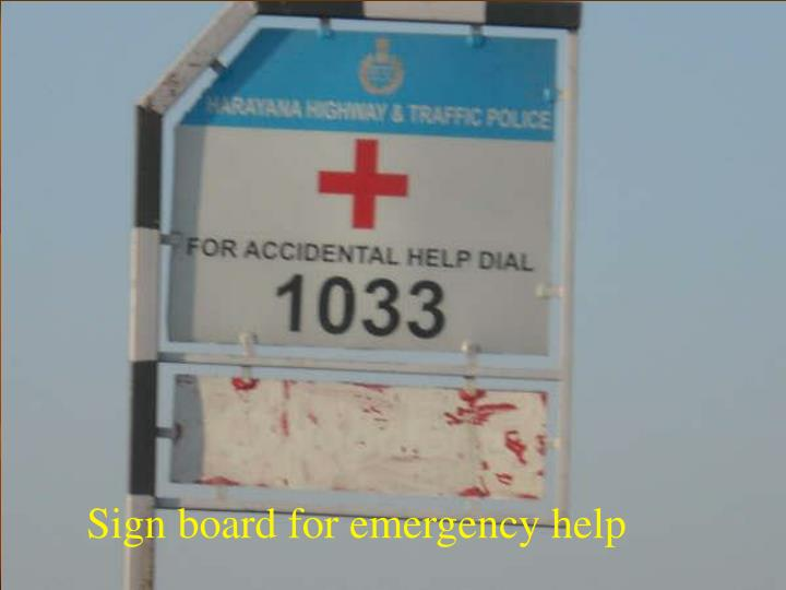 Sign board for emergency help