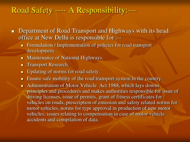 Road Safety ---- A Responsibility:---