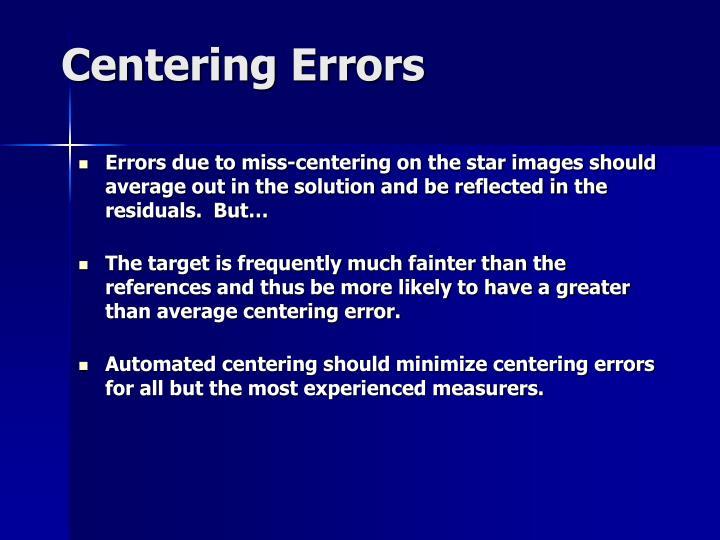 Centering Errors