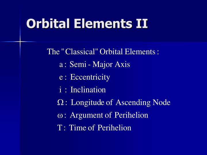 Orbital Elements II