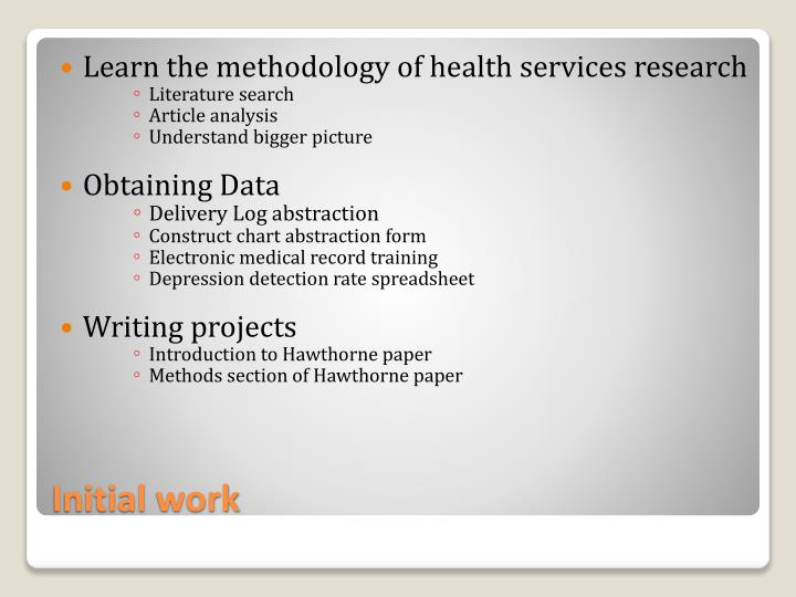 Learn the methodology of health services research