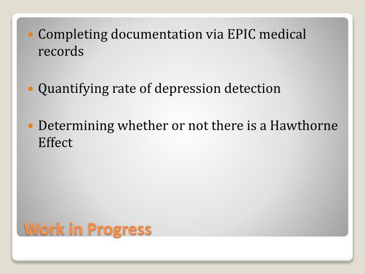 Completing documentation via EPIC medical records