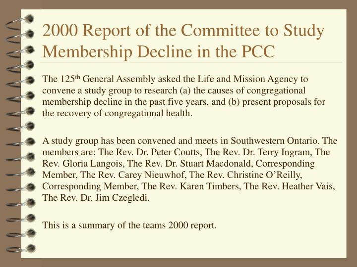 2000 report of the committee to study membership decline in the pcc n.
