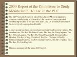 2000 report of the committee to study membership decline in the pcc
