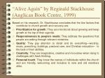 alive again by reginald stackhouse anglican book centre 1999