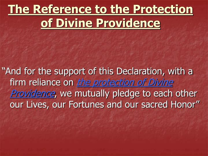 The Reference to the Protection of Divine Providence