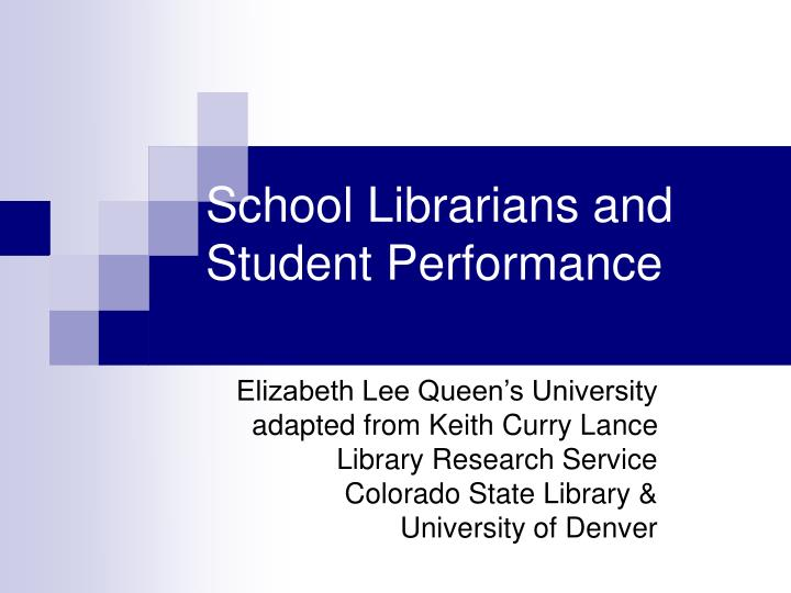 school librarians and student performance