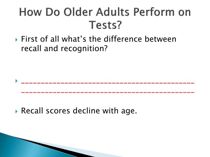 How Do Older Adults Perform on Tests?