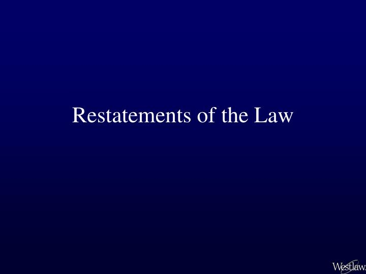 Restatements of the law
