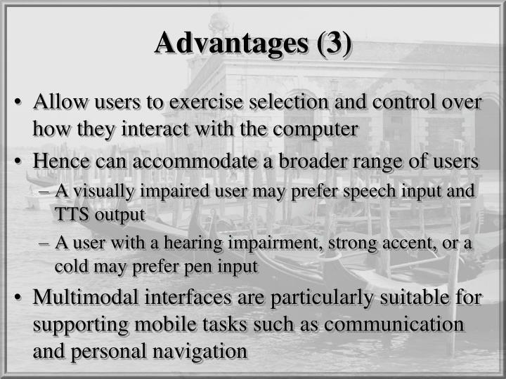 Advantages (3)