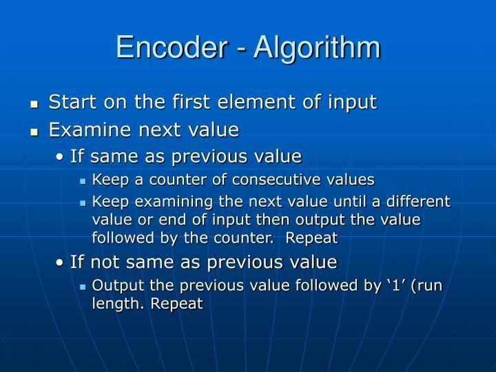 Encoder - Algorithm