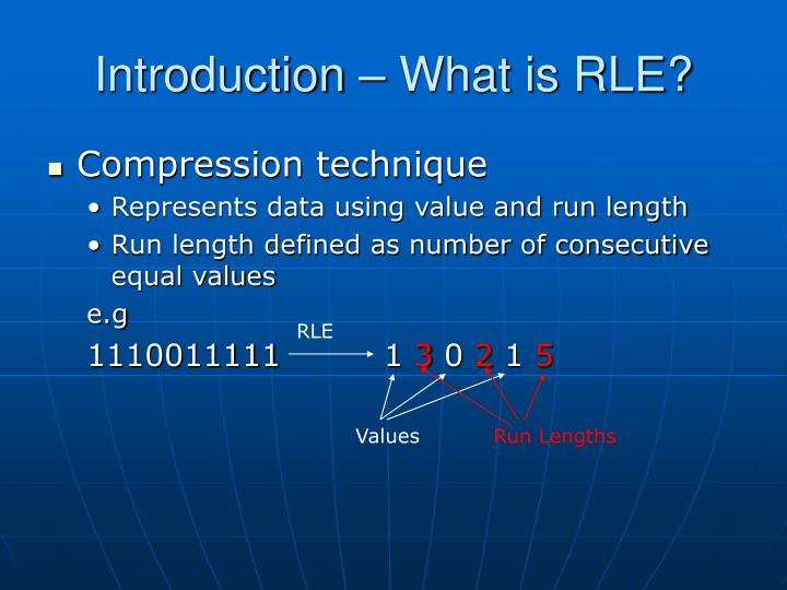 Introduction what is rle