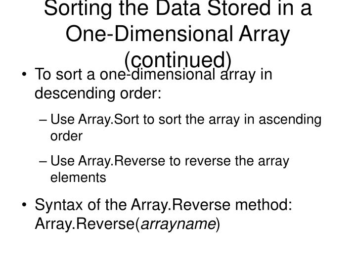 Sorting the Data Stored in a One-Dimensional Array (continued)