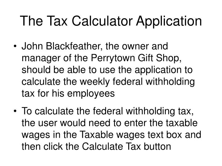 The Tax Calculator Application