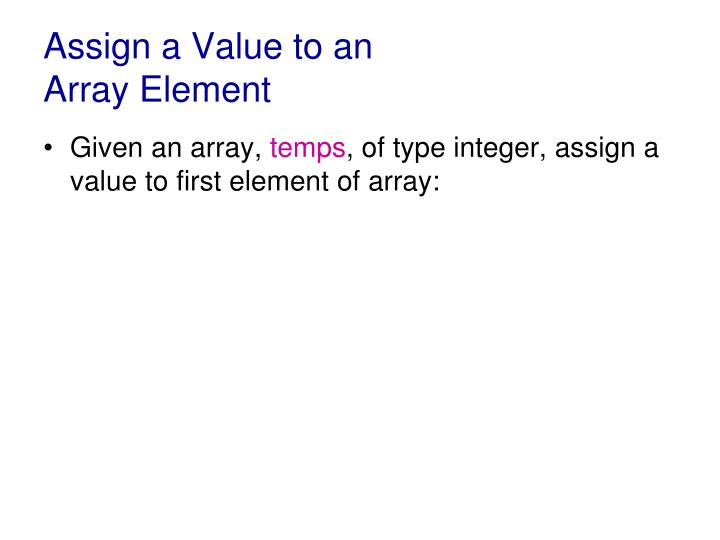 Assign a Value to an