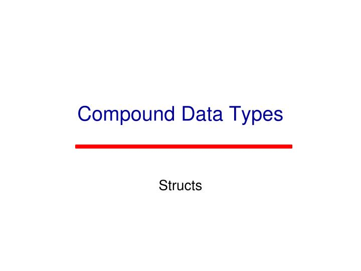 Compound Data Types