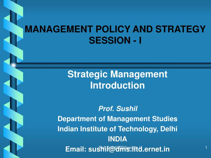 Management policy and strategy session i