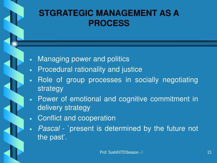 STGRATEGIC MANAGEMENT AS A PROCESS