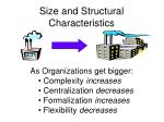 size and structural characteristics