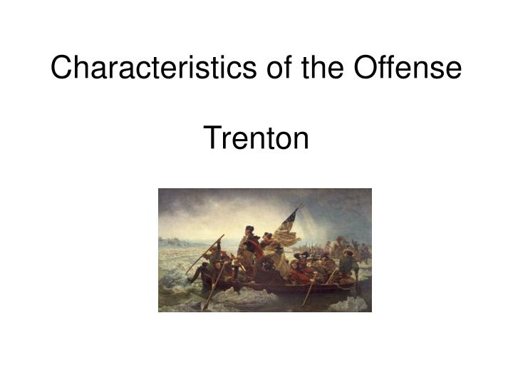 Characteristics of the Offense