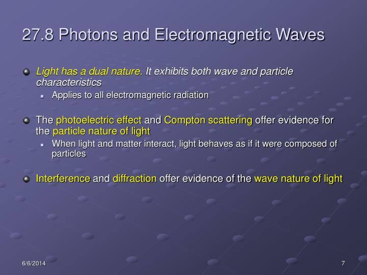 27.8 Photons and Electromagnetic Waves