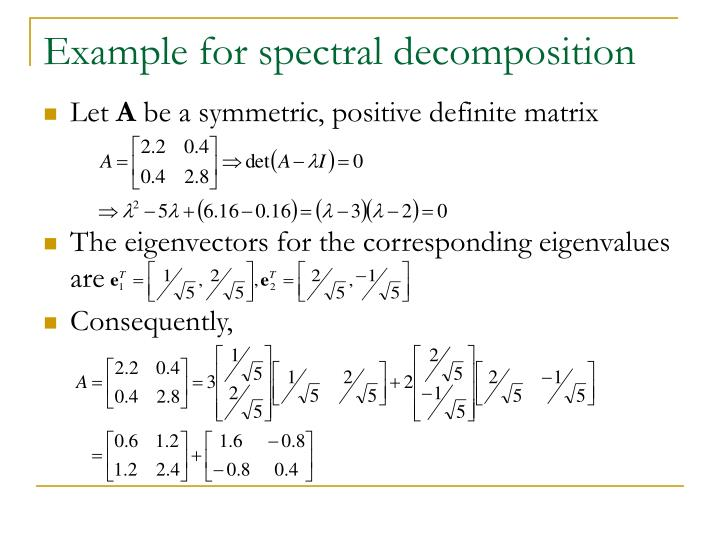 Example for spectral decomposition