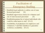 facilitation of emergency staffing