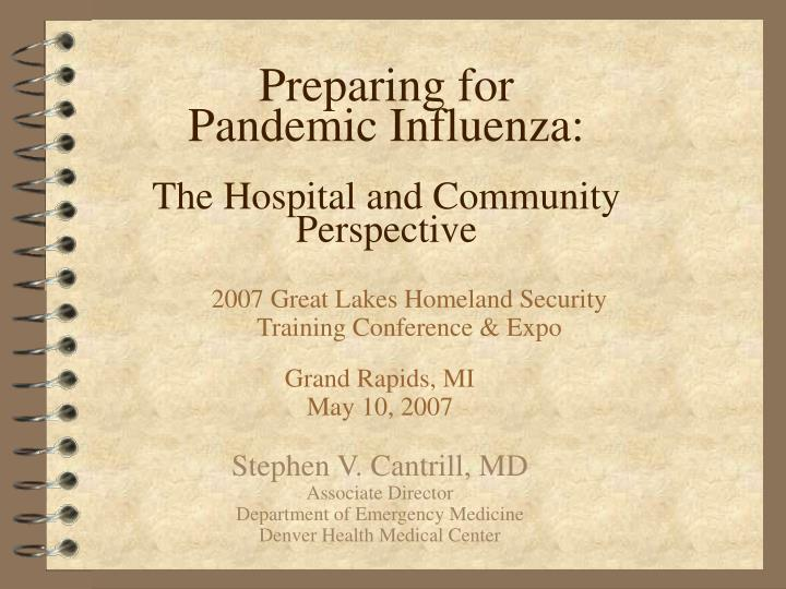 preparing for pandemic influenza the hospital and community perspective n.