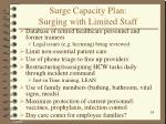 surge capacity plan surging with limited staff