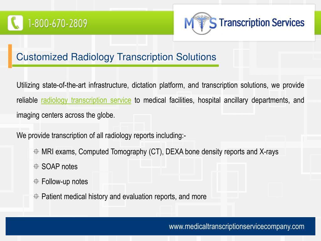 Customized Radiology Transcription Solutions