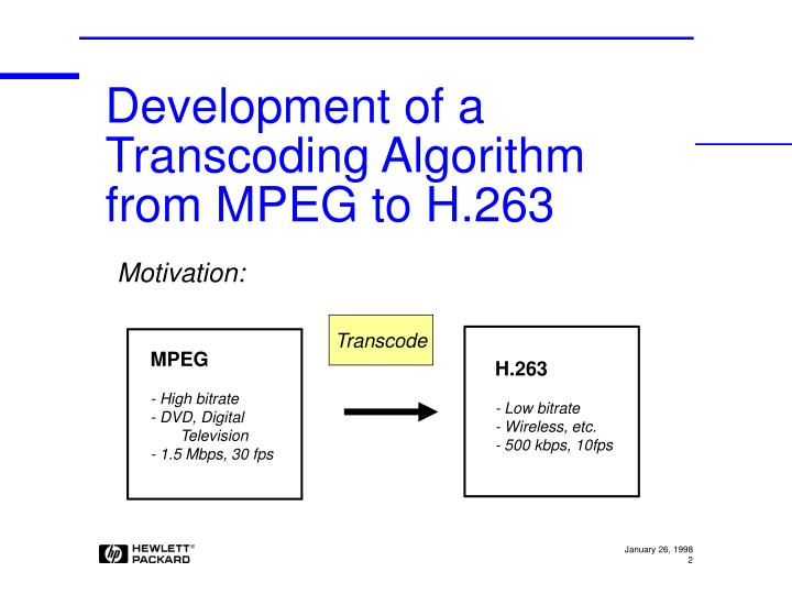Development of a transcoding algorithm from mpeg to h 263