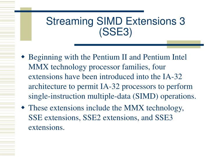 Streaming SIMD Extensions 3 (SSE3)