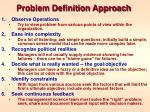 problem definition approach