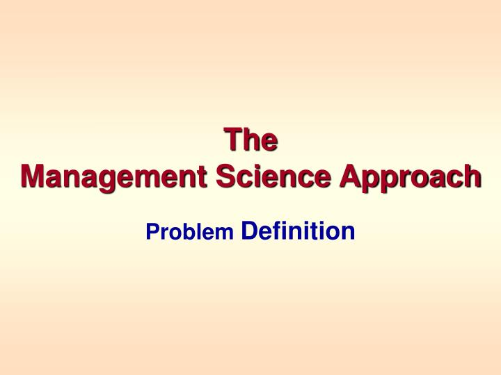 the management science approach n.