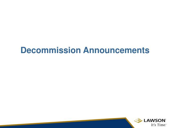 Decommission Announcements