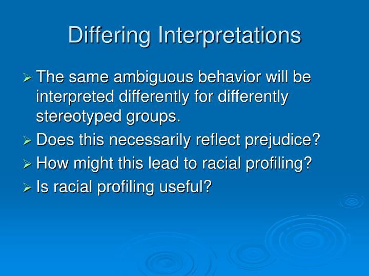 Differing Interpretations