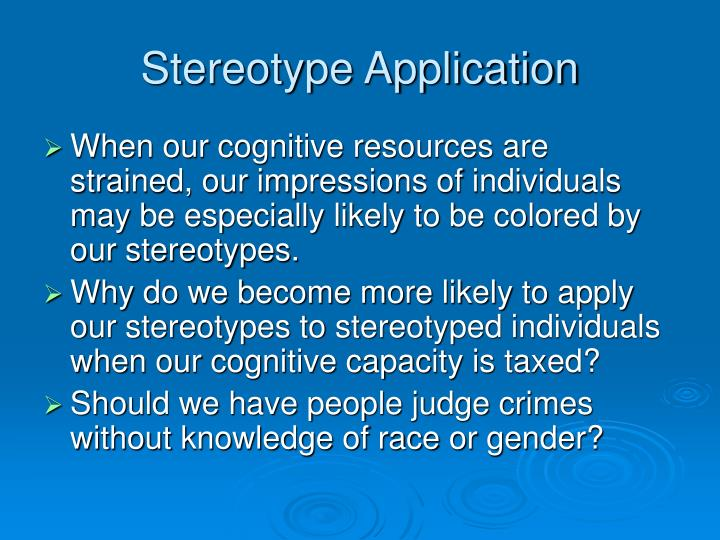 Stereotype Application