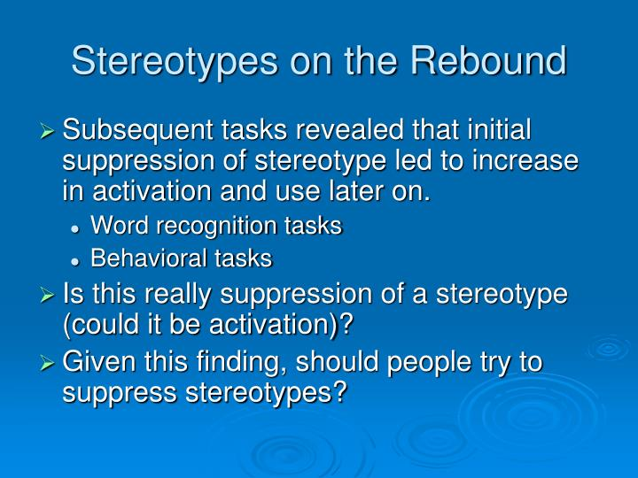 Stereotypes on the Rebound