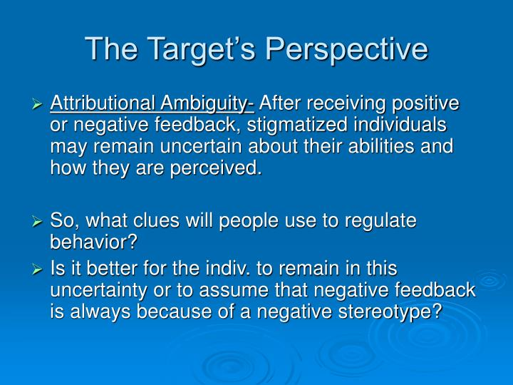 The Target's Perspective